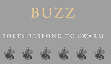 Buzz: Poets Respond to SWARM