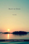 Raft of Days: Poems by Catherine Abbey Hodges