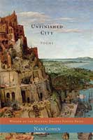 Unfinished City, Poems by Nan Cohen