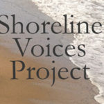 Shoreline Voices Project